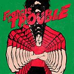 ALBERT HAMMOND JR. - Francis Trouble (2018)