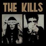 THE KILLS - No Wow (2005)