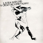 LAURA MARLING - A Creature I Don't Know (2011)