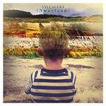 VILLAGERS - {Awayland} (2013)