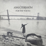 ANNA TERNHEIM - For The Young (2015)