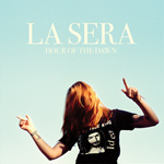 LA SERA - Hour Of The Dawn (2014)