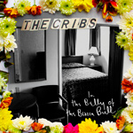 THE CRIBS - In The Belly Of The Brazen Bull (2012)