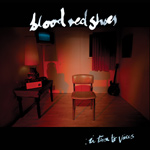 BLOOD RED SHOES - In Time To Voices (2012)