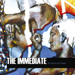 THE IMMEDIATE - In Towers & Clouds (2007)