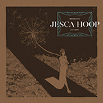 JESCA HOOP - Memories Are Now (2017)