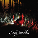 EMILY JANE WHITE - Ode To Sentience (2011)