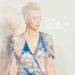 THEA HJELMELAND - Oh, The Third... (2012)