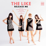 THE LIKE - Release Me (2010)