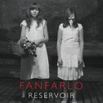 FANFARLO - Reservoir (2009)