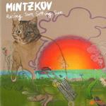 MINTZKOV - Rising Sun, Setting Sun (2010)