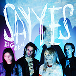 BIG DEAL - Say Yes (2016)