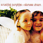 SMASHING PUMPKINS - Siamese Dream (1993)