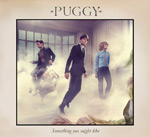 PUGGY - Something You Might Like (2010)