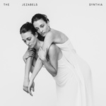 THE JEZABELS - Synthia (2016)