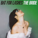 BAT FOR LASHES – The Bride (2016)