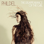 PHILDEL - The Disappearance Of The Girl (2013)