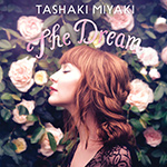 TASHAKI MIYAKI - The Dream (2017)
