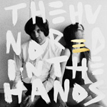 THE HUNDRED IN THE HANDS - The Hundred In The Hands (2010)