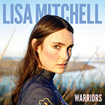 LISA MITCHELL - Warriors (2016)