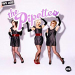 THE PIPETTES - We Are The Pipettes (2006)
