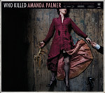 AMANDA PALMER - Who Killed Amanda Palmer (2008)