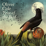 OLIVER COLE - Year Of The Bird (2015)