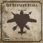 THE DRESDEN DOLLS - Yes, Virginia... (2006)