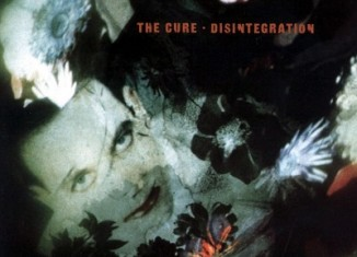 THE CURE - Disintegration (1989)