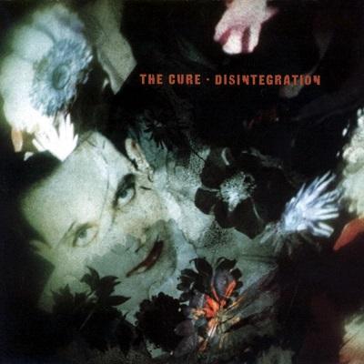 THE CURE – Disintegration (1989)