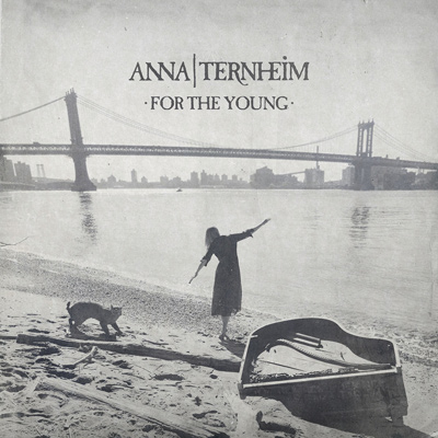 ANNA TERNHEIM – For The Young (2015)