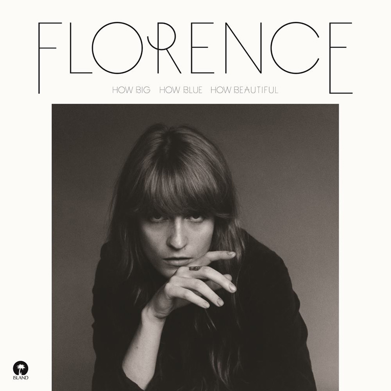 FLORENCE + THE MACHINE – How Big, How Blue, How Beautiful (2015)