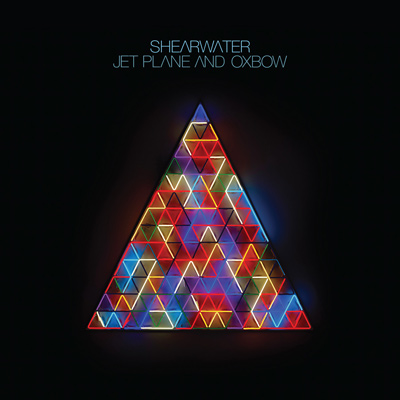 SHEARWATER – Jet Plane and Oxbow (2016)