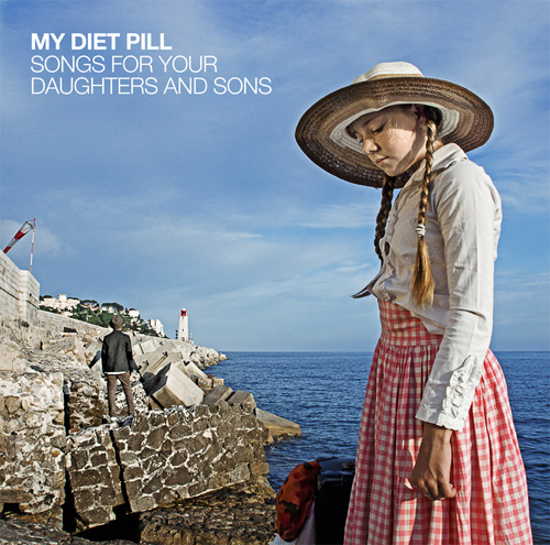 """MY DIET PILL - """"Songs For Your Daughters And Sons"""""""