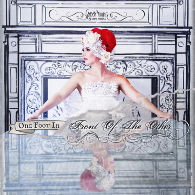 GABBY YOUNG AND OTHER ANIMALS – One Foot In Front Of The Other (2014)