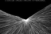 PAMELA HUTE - Turtle Tales From Overseas (2009)