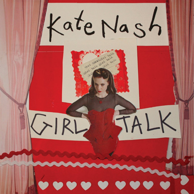 KATE NASH - Girl Talk (2013)
