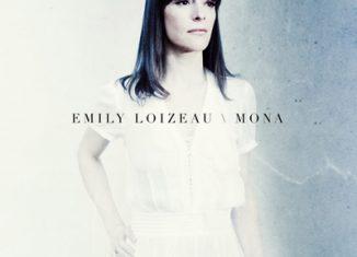 EMILY LOIZEAU - Mona (2016)