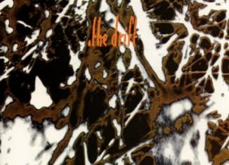 THE DRIFT - Never So Loud (1991)