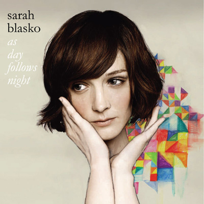 SARAH BLASKO - As Day Follows Night (2010)