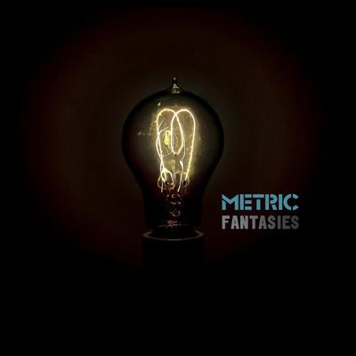 METRIC - Fantasies (2009)