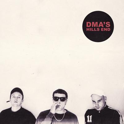 DMA's - Hills End (2016)