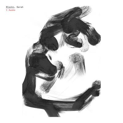 SARAH BLASKO - I Awake (2013)