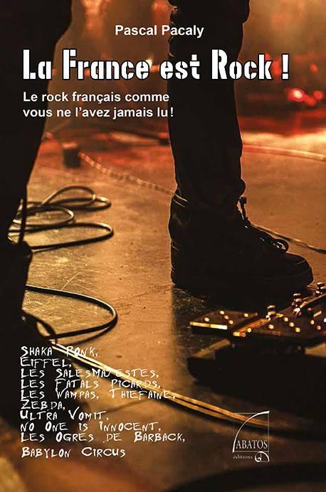 """""""La France est Rock"""" par Pascal Pacaly"""