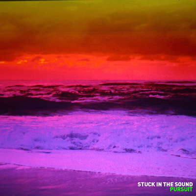 STUCK IN THE SOUND - Pursuit (2012)