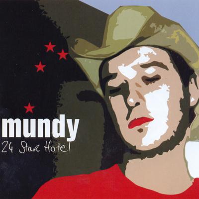 MUNDY - 24 Star Hotel (2002)