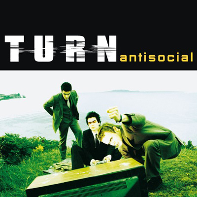 TURN – Antisocial (2000)