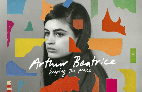 ARTHUR BEATRICE - Keeping The Peace (2016)
