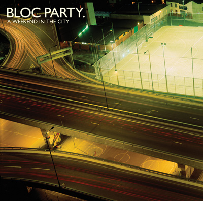 BLOC PARTY - A Weekend In The City (2007)