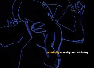 "ECHOBELLY - ""Anarchy & Alchemy"""